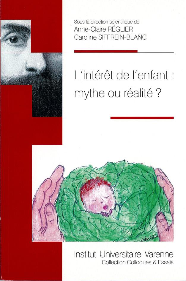 """Actes du colloque """"L'interet de l'enfant : mythe ou réalité ?"""" Couverture"""